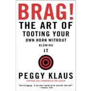 Brag! by Klaus, Peggy, 9780446692786