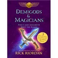 Demigods & Magicians by Riordan, Rick, 9781484732786