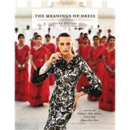 Meanings of Dress, 3rd Edition by Reilly, Andrew; Miller-Spillman, Kimberly A.; Hunt-Hurst, Patricia, 9781609012786
