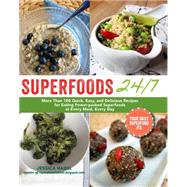 Superfoods 24/7 by Nadel, Jessica, 9781615192786
