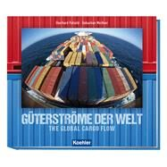 Güterströme Der Welt by Petzold, Eberhard, 9783782212786