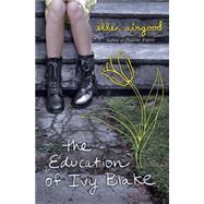 The Education of Ivy Blake by Airgood, Ellen, 9780399162787