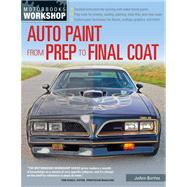 Auto Paint from Prep to Final Coat by Bortles, Joann, 9780760342787