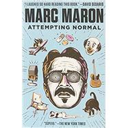 Attempting Normal by MARON, MARC, 9780812982787