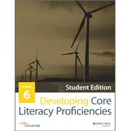 Developing Core Literacy Proficiencies Grade 6 by Odell Education, 9781119192787