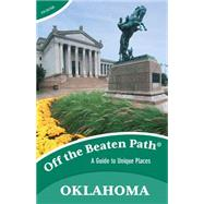 Off the Beaten Path Oklahoma by Bouziden, Deborah, 9781493012787