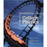 College Physics by Young, Hugh D.; Adams, Philip W.; Chastain, Raymond Joseph, 9780321902788