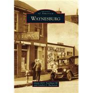 Waynesburg by Toothman, Glenn J. R. T., III; Buchanan, Candice L., 9781467122788