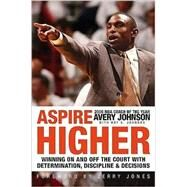 Aspire Higher by Johnson, Avery, 9780061452789