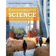 Environmental Science: Toward a Sustainable Future (NWL) by Wright, Boorse, 9780133102789