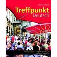 Treffpunkt Deutsch Grundstufe by Gonglewski, Margaret T.; Moser, Beverly; Partsch, Cornelius, 9780205782789