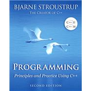 Programming Principles and Practice Using C++ by Stroustrup, Bjarne, 9780321992789