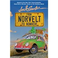 From Norvelt to Nowhere by Gantos, Jack, 9781250062789
