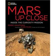 Mars Up Close by Kaufman, Marc; Musk, Elon, 9781426212789