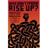Why Don't the Poor Rise Up? by Truscello, Michael; Nangwaya, Ajamu, 9781849352789