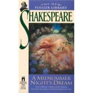 A Midsummer Night's Dream by William Shakespeare, 9780671722791
