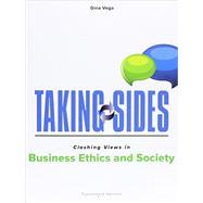 Taking Sides: Clashing Views in Business Ethics and Society by Vega, Gina, 9781259402791
