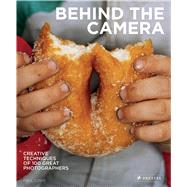 Behind the Camera by Lowe, Paul, 9783791382791