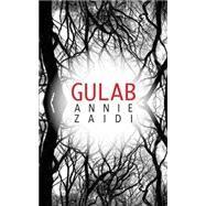 Gulab by Zaidi, Annie, 9789351362791