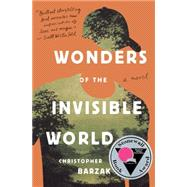 Wonders of the Invisible World by BARZAK, CHRISTOPHER, 9780385392792
