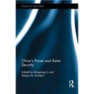 China's Power and Asian Security by Li; Mingjiang, 9781138782792