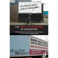 The Politicisation of Migration by van der Brug; Wouter, 9781138852792