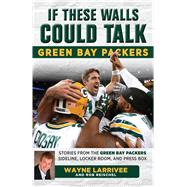 Green Bay Packers by Larrivee, Wayne; Reischel, Rob, 9781629372792