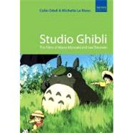 Studio Ghibli : The Films of Hayao Miyazaki and Isao Takahata by Unknown, 9781842432792