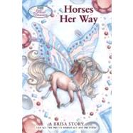 Wind Dancers #6: Horses Her Way by Miller, Sibley; Chang, Tara Larsen; Gershman, Jo, 9780312562793