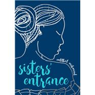 Sisters' Entrance by Mahmoud, Emtithal, 9781449492793