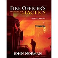 Fire Officer's Handbook of Tactics by Norman, John, 9781593702793