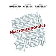 Macroeconomics by Hubbard, R. Glenn; O'Brien, Anthony P.; Rafferty, Matthew P, 9780132992794