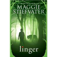 Linger by Stiefvater, Maggie, 9780545682794