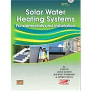 Solar Water Heating Systems by American Technical Publishers, 9780826912794