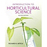 Introduction to Horticultural Science by Arteca, Richard N., 9781111312794