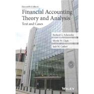 Financial Accounting Theory and Analysis: Text and Cases by Schroeder, Richard G.; Clark, Myrtle W.; Cathey, Jack M., 9781118582794