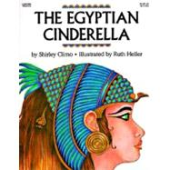 The Egyptian Cinderella by Climo, Shirley, 9780064432795