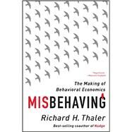 Misbehaving by Thaler, Richard H., 9780393352795