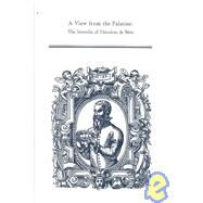 A View from the Palatine: The Iuvenilia of Theodore De Beze by Beze, Theodore De; Summers, Kirk M., 9780866982795