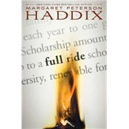 Full Ride by Haddix, Margaret Peterson, 9781442442795