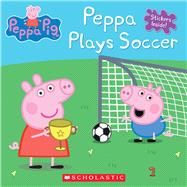 Peppa Plays Soccer (Peppa Pig: 8x8) by Unknown, 9781338032796