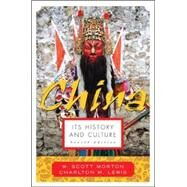 China: Its History and Culture by Morton, W. Scott; Lewis, Charlton, 9780071412797