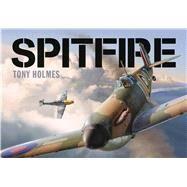 Spitfire by Holmes, Tony, 9781472812797