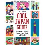 Cool Japan Guide by Denson, Abby, 9784805312797