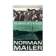 Armies of the Night : History as a Novel, the Novel as History by Mailer, Norman (Author), 9780452272798