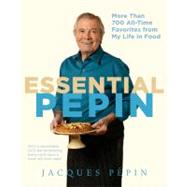 Essential Pepin by Pepin, Jacques, 9780547232799