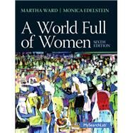 A World Full of Women by Ward; Martha C., 9780205872800