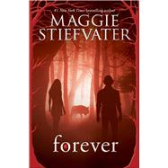 Forever by Stiefvater, Maggie, 9780545682800