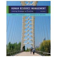 Human Resource Management: Linking Strategy to Practice by Stewart, Greg L.; Brown, Kenneth G., 9781118582800