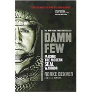 Damn Few by Denver, Rorke; Henican, Ellis, 9781401312800